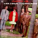 A Reir, a Bailar... y las Penas Olvidar/Cuarteto Leo