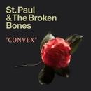 Convex/St. Paul & The Broken Bones