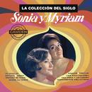 La Colección del Siglo/Sonia y Myriam