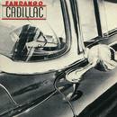 Cadillac (Expanded Edition)/Fandango