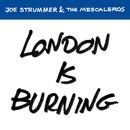 London Is Burning/Joe Strummer & The Mescaleros