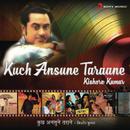 Kuch Ansune Taraane/Kishore Kumar
