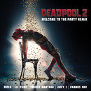 Welcome to the Party (Remix) feat.Lil Pump,Juicy J,Famous Dex,French Montana/Diplo