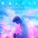Colourful ( The Remixes )/Kalpee