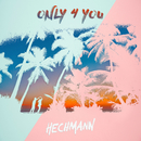 Only 4 You/Hechmann