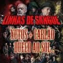 Duelo Ao Sol( feat.Carlão)/Xutos & Pontapés
