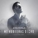 Me Hubieras Dicho (Versión Pop)/Joss Favela