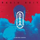 O Dia (Radio Edit)/Além dos Cravos