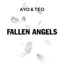 Fallen Angels/Ayo & Teo