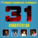 Porque Te Quiero Así, Te Regalo el 31/Cuarteto Leo