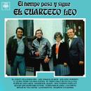 El Tiempo Pasa y Sigue el Cuarteto Leo/Cuarteto Leo