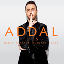 Lies (Denis First & Reznikov Remix)/Addal