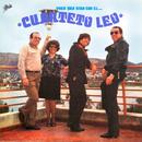 Toda una Vida Con el Cuarteto Leo/Cuarteto Leo