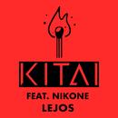 Lejos feat.Nikone/Kitai