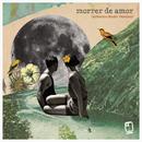 Morrer de Amor (Radio Version)/Jota Quest