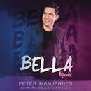 Bella (Remix)/Peter Manjarrés & Juancho de la Espriella