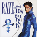 Rave Un2 the Joy Fantastic/Prince & The New Power Generation