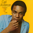Absence Without Love/Carl Anderson