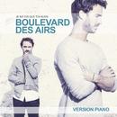 Je me dis que toi aussi (Version piano)/Boulevard des airs