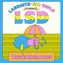 Thunderclouds feat.Sia,Diplo,Labrinth
