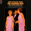 Sing Me Back Home/The Harden Trio