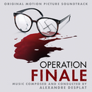 Operation Finale (Original Motion Picture Soundtrack)/Alexandre Desplat