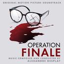 Operation Finale (Original Motion Picture Soundtrack)/Alexandre Desplat