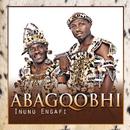 Inunu Engafi/Abagqobhi
