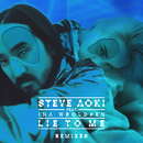 Lie To Me (Remixes Part 1) feat.Ina Wroldsen/Steve Aoki