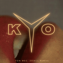 Ton mec (DUALL remix)/Kyo