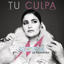 Tu Culpa/Martina La Peligrosa