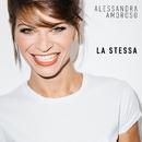 La stessa/Alessandra Amoroso