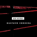Ese Mundo/Gustavo Cordera