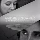 Tal Vez Te Acuerdes de Mí (Sesiones Moraima) feat.Nina/Andrés Suárez