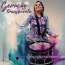 Geração que Transborda/Karol Araújo
