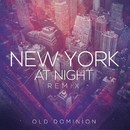 New York at Night (Remix)/Old Dominion