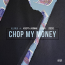 Chop My Money feat.Krept & Konan,Loski,ZieZie/iLL BLU