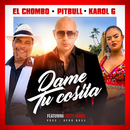 Dame Tu Cosita (Radio Version) feat.Cutty Ranks/Pitbull