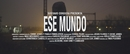 Ese Mundo (Official Video)/Gustavo Cordera