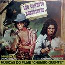 """Trilha Sonora do Filme """"Chumbo Quente""""/Léo Canhoto & Robertinho"""