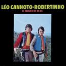 O Homem Mau/Léo Canhoto & Robertinho