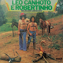 Delegado Jaracuçu/Léo Canhoto & Robertinho
