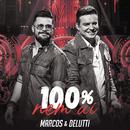 100% Nem Aí (Ao Vivo)/Marcos & Belutti