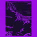 Body Talk (Tommy Mc Remix)/Just Kiddin