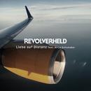 Liebe auf Distanz( feat.Antje Schomaker)/Revolverheld
