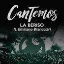 Cantemos feat.Emiliano Brancciari/La Beriso