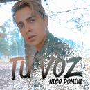 Tu Voz/Nico Domini