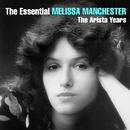 The Essential Melissa Manchester - The Arista Years/Melissa Manchester