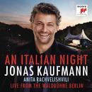 An Italian Night - Live from the Waldbühne Berlin/Jonas Kaufmann