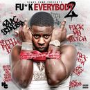F*ck Everybody 2/Blac Youngsta